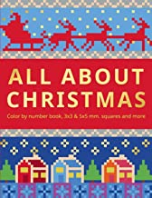 ALL ABOUT CHRISTMAS.: Color by number book, 3х3 & 5х5 mm.squares and more.