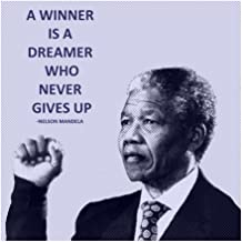 A Winner is A Dreamer - Nelson Mandela by Veruca Salt Art Print, 24 x 24 inches