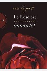 Le Rose est immortel (Saison 11) Format Kindle