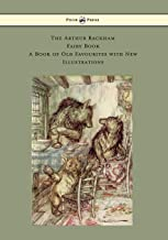 The Arthur Rackham Fairy Book - A Book of Old Favourites with New Illustrations
