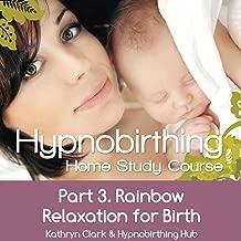 Best rainbow meditation hypnobirthing Reviews