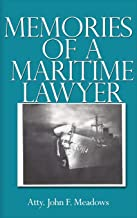 Memories of a Maritime Lawyer