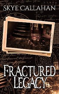 Fractured Legacy (Darkness Bound)