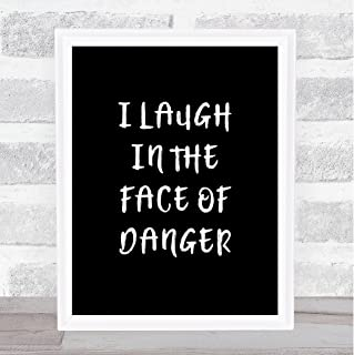 Black Lion King Laugh in The Face of Danger Quote Wall Art Print Poster Picture