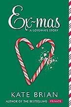 Ex-mas: A Christmas Love Hate Story