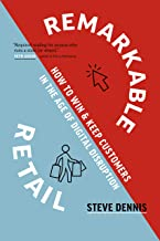 Remarkable Retail: How to Win & Keep Customers in the Age of Digital Disruption                                              best Customer Experience Books