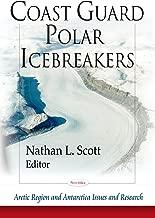 Coast Guard Polar Icebreakers