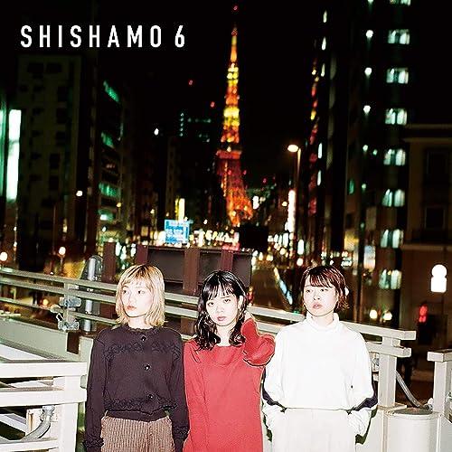 SHISHAMO 6