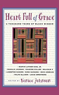 Heart Full of Grace: A Thousand Years of Black Wisdom