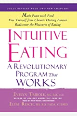 Intuitive Eating: A Revolutionary Program That Works; Third Edition (Library Edition) Audio CD