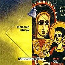 CD-36 Ethiopian Liturgy-Live from the Ethiopian Orthodox Tawahedo Church