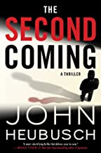 The Second Coming: A Thriller (2) (The Shroud Series)