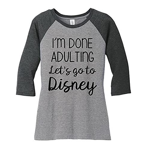 069e8df84099 I Am Done Adulting Let s Go to Disney Baseball T-Shirt Tees Women 3