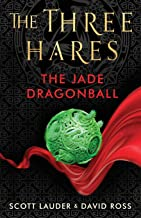 The Three Hares: The Jade Dragonball