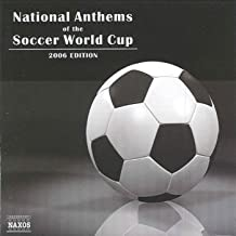 National Anthems of the Soccer World Cup (2006 Edition)
