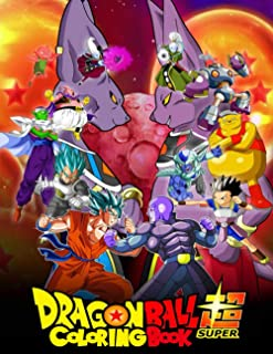 Dragon Ball Super Coloring Book: Your best Dragon Ball Super characters ,More then 50 high quality illustrations . Dragon ...