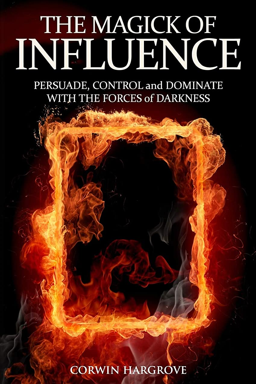 山積みのアクセスできない予防接種The Magick of Influence: Persuade, Control and Dominate with the Forces of Darkness