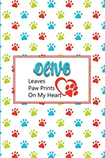 Olive Leaves Paw Prints on My Heart: Personalized Journal for Dog Lovers with Pet's Name on Cover