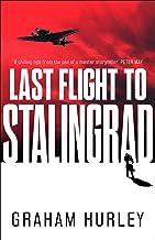 Last Flight to Stalingrad (Spoils of War)