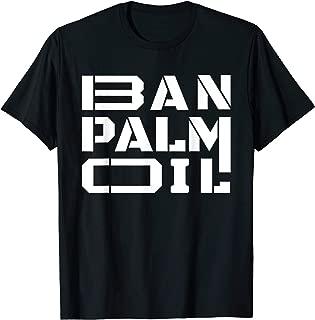 Ban Palm oil T-shirt