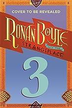 Ronan Boyle Into the Strangeplace (Ronan Boyle #3)