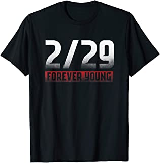 February 29th Forever Young Leap Year Leaper Leap Day Gift T-Shirt