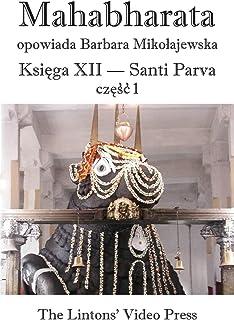 Mahabharata, Ksiega XII, Santi Parva, Czesc 1
