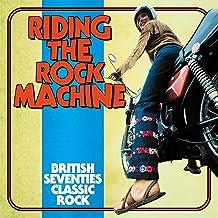 Riding The Rock Machine: British Seventies Classic Rock / Various