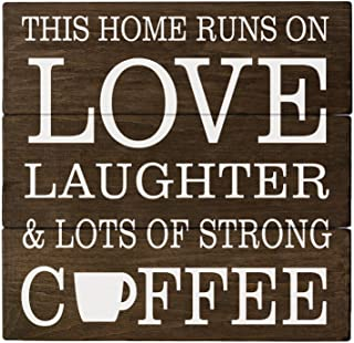 Elegant Signs Coffee Decor Coffee Sign This Home Runs on Love Laughter & Lots of Coffee Decor Rustic Kitchen Decor Rustic Cabin Decor Country Decor