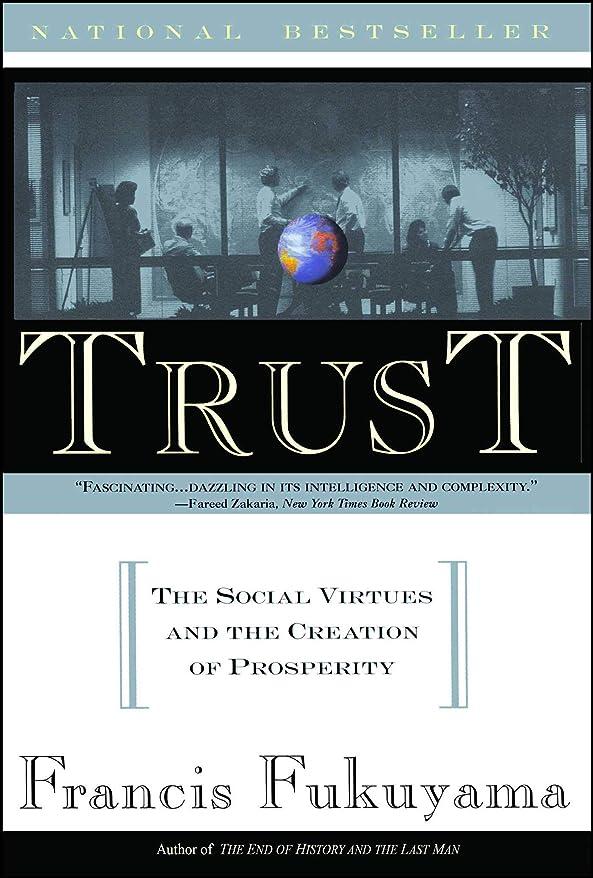 バケット準備カスケードTrust: Human Nature and the Reconstitution of Social Order (English Edition)