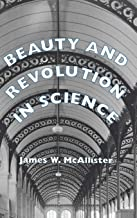 Beauty and Revolution in Science