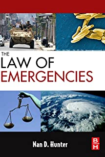 The Law of Emergencies: Public Health and Disaster Management
