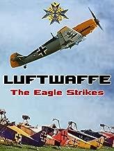 Luftwaffe: The Eagle Strikes
