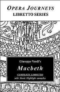 Giuseppe Verdi's Macbeth: Opera Journeys Libretto Series