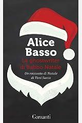 La ghostwriter di Babbo Natale: Un racconto di Natale di Vani Sarca Formato Kindle