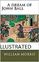 A Dream of John Ball Illustrated