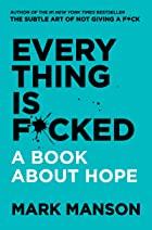 Cover image of Everything Is F*cked by Mark Manson