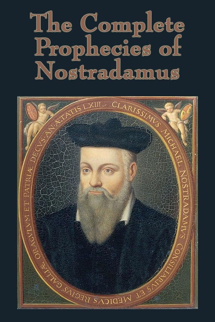 謝罪する予想するパドルThe Complete Prophecies of Nostradamus (English Edition)