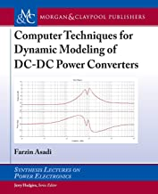 Computer Techniques for Dynamic Modeling of DC-DC Power Converters (Synthesis Lectures on Power Electronics)