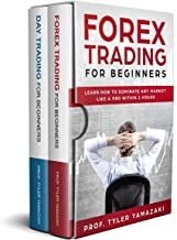 Day Trading Forex: 2-Book Bundle – Forex Trading for Beginners + Day Trading for Beginners