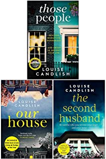 Louise Candlish Collection 3 Books Set (Those People [Hardcover], Our House, The Second Husband)