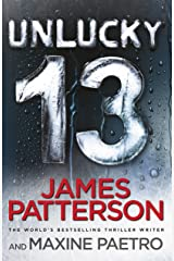 Unlucky 13: A ghost from the past returns... (Women's Murder Club 13) (Women's Murder Club) Kindle Edition