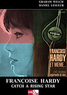 Françoise Hardy - Catch A Rising Star (English Edition)