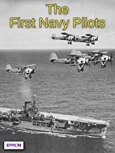 The First Naval Pilots