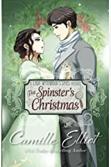 The Spinster's Christmas (illustrated edition): Prequel to the Lady Wynwood's Spies series Paperback