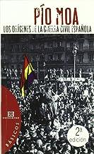 Los orígenes de la Guerra Civil Española (Básicos)