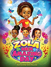 Zola and Her Amazing Day