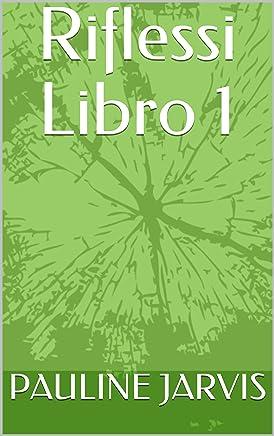 Riflessi Libro 1