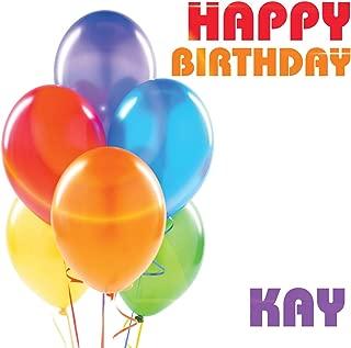 Best happy birthday kay Reviews