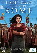 Eight Days That Made Rome All 8 Episodes Bettany Hughes